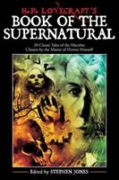 H. P. Lovecraft's Book of the Supernatural: Classic Tales of the Macabre 1933648015 Book Cover