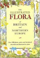 The Illustrated Flora of Britain and Northern Europe (Teach Yourself) 0340401702 Book Cover