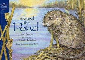 Around the Pond (Wild Wonders Series) 1570982236 Book Cover