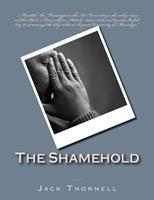 The Shamehold: With Makesense 1519350295 Book Cover