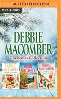 Debbie Macomber Christmas Collection: The Perfect Christmas / Christmas in Cedar Cove / Trading Christmas 1536672297 Book Cover