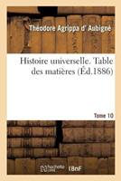 Histoire Universelle. Table Des Matieres Tome 10 2014497117 Book Cover