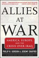 Allies At War: America, Europe and the Crisis Over Iraq 0071441204 Book Cover