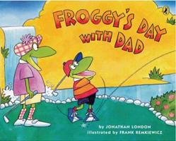 Froggy's Day With Dad 0142406341 Book Cover