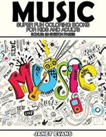 Music: Super Fun Coloring Books for Kids and Adults (Bonus: 20 Sketch Pages) 1634281144 Book Cover