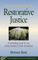 The Little Book of Restorative Justice (Little Books of Justice & Peacebuilding Series) (The Little Books of Justice & Peacebuilding)