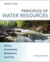 Principles of Water Resources: History, Development, Management, and Policy 0470136316 Book Cover