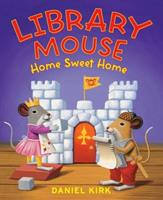 Library Mouse Home Sweet Home 141970544X Book Cover