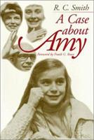 A Case About Amy (Health, Society, and Policy) 1566394120 Book Cover