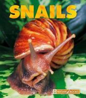 Snails (Naturebooks) 1567663826 Book Cover