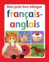Mon Petit Livre Bilingue Fran?ais-Anglais 054599151X Book Cover