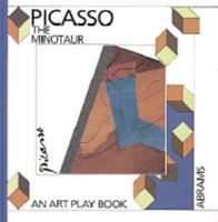 Pablo Picasso, the Minotaur (Art Play Books) 0810914719 Book Cover