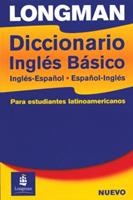 Longman Diccionario Ingles Basico: Ingles-Espanol, Espanol-Ingles 0582823277 Book Cover