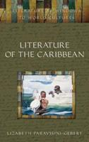 Literature of the Caribbean 0313328455 Book Cover