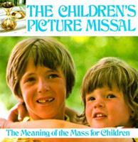 Childrens Picture Missal: 0882711334 Book Cover