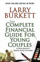 Complete Financial Guide for Young Couples: A Lifetime Approach to Spending, Saving and Investing 1564761304 Book Cover
