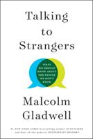 Talking to Strangers: What We Should Know About the People We Don't Know 0316478520 Book Cover