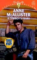 A Cowboy's Tears 0373241372 Book Cover