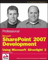 Professional Microsoft Sharepoint 2007 Development Using Microsoft Silverlight 2 0470434007 Book Cover