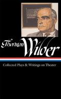 Collected Plays and Writings on Theater 1598530038 Book Cover