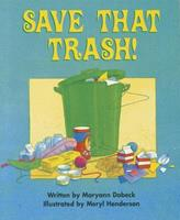 Save That Trash! (Celebration Press Ready Readers) 0813609437 Book Cover