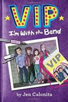 VIP: I'm With the Band 0316259721 Book Cover
