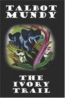 The Ivory Trail 1512250066 Book Cover