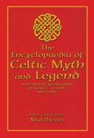The Encyclopaedia of Celtic Myth and Legend 1592283020 Book Cover