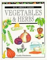 Vegetables & Herbs (All About Food Series) 038239593X Book Cover