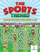 The Sports-Themed Maze Books for Kids 8-10 1541936027 Book Cover