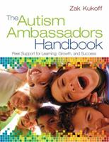 The Autism Ambassadors Handbook: Peer Support for Learning, Growth, and Success B00HFO7K84 Book Cover