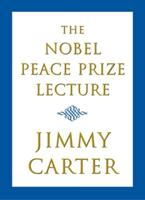 The Nobel Peace Prize Lecture 0743250680 Book Cover