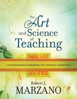 The Art and Science of Teaching: A Comprehensive Framework for Effective Instruction 1416605711 Book Cover