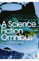 A Science Fiction Omnibus 0140031456 Book Cover