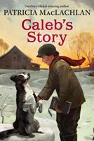 Caleb's Story 0439431913 Book Cover