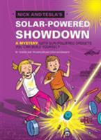 Nick and Tesla's Solar-Powered Showdown: A Mystery with Sun-Powered Gadgets You Can Build Yourself 1594748667 Book Cover