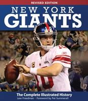 New York Giants: The Complete Illustrated History 0760335974 Book Cover
