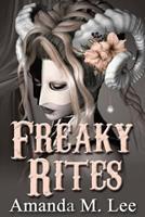 Freaky Rites (A Mystic Caravan Mystery) 1987651227 Book Cover