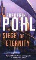The Siege of Eternity (Eschaton) 0312863756 Book Cover