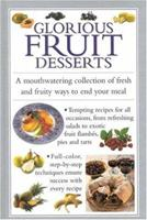 Glorious Fruit Desserts (Cook's Essentials) 1842151274 Book Cover