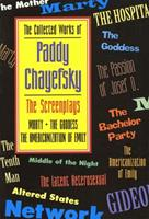 The Collected Works of Paddy Chayefsky: Screenplays 1 1557831939 Book Cover