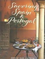 Savoring Spain & Portugal: Recipes and Reflections on Iberian Cooking 0737020423 Book Cover