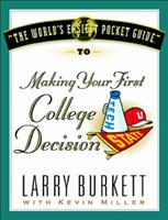 The World's Easiest Pocket Guide to Making Your First College Decisions (World's Easiest Guides) 1881273997 Book Cover