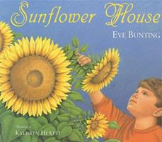 Sunflower House 0152019529 Book Cover