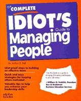 The Complete Idiot's Guide to Managing People (Complete Idiot's Guide to ...) 0028610369 Book Cover