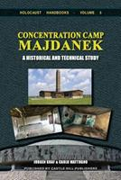 Concentration Camp Majdanek: A Historical and Technical Study 1591481600 Book Cover