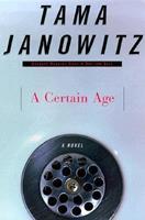A Certain Age: A Novel 0385496117 Book Cover