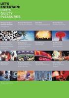 Let's Entertain: Life's Guilty Pleasures 0935640665 Book Cover