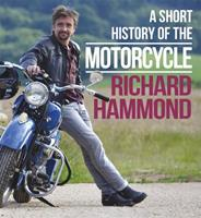 A Short History of the Motorcycle 0297609904 Book Cover