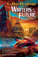Writers of the Future Volume 31 1619863227 Book Cover